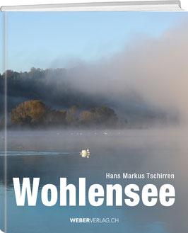 Hans Markus Tschirren: WOHLENSEE