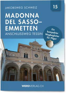 Nr. 15.: JAKOBSWEG SCHWEIZ Madonna del Sasso – Emetten