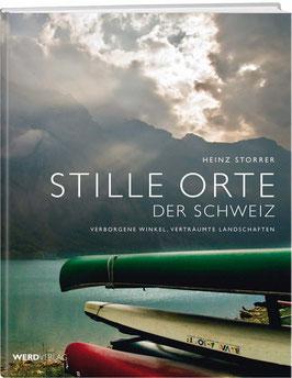 Heinz Storrer: Stille Orte der Schweiz – Band 1