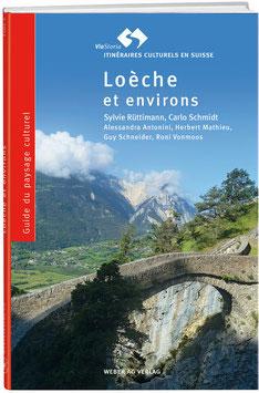 Guide du paysage culturel Loèche et environs