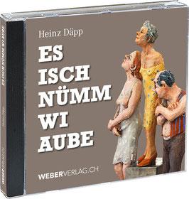 Heinz Däpp: Hörbuch: Es isch nümm wi aube