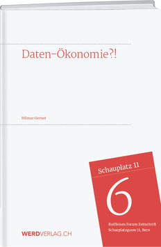 Hilmar Gernet: Daten-Ökonomie?!