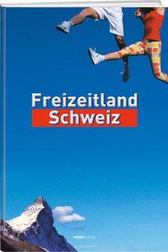 Freizeitland Schweiz