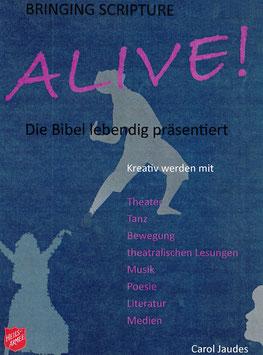 Bringing Scripture Alive!