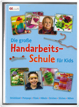 Handarbeitsbuch *Die grosse Handarbeitsscule für Kids* Afrika