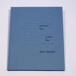 Schöpfungen in Papier, Bücher und Bilder von John Gerard