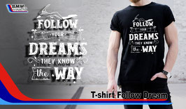 T-SHIRT Follow Dream
