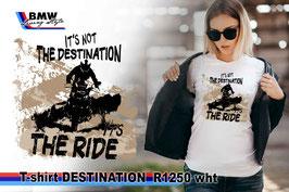 T-SHIRT DESTINATION R1250 WHT