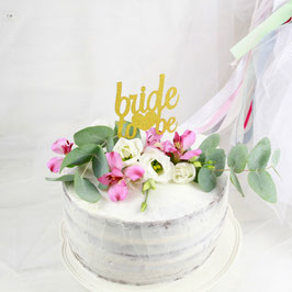 """Cake-Topper """"Bride to be"""""""