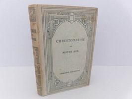 Chrestomathie du Moyen Age / French book Chrestomathie du Moyen Age