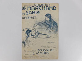"Partition Le marchand de sable / ""Le marchand de sable"" sheet music"