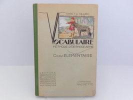 """Vocabulaire et Méthode d'orthographe / French school book """"Vocabulaire et Méthode d'orthographe"""""""