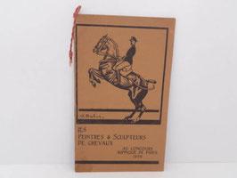 Catalogue Les peintres & sclupteurs de chevaux 1928 / French catalogue Les peintres & sculpteurs de chevaux 1928