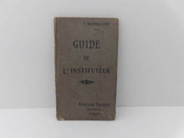Ancien Guide de l'instituteur / Old teacher's guide