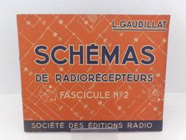 Fascicule Schémas de radiorécepteurs / French booklet Schémas de radiorécepteurs
