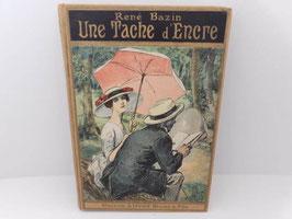 """Une tache d'encre de René Bazin / French book  """"une tache d'encre"""" de René Bazin"""