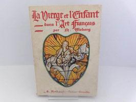 La vierge et l'enfant dans l'art français / French book La vierge et l'enfant dans l'art français