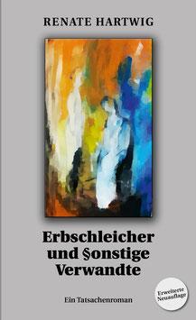 Erbschleicher und §onstige Verwandte - Dritte und erweiterte Auflage