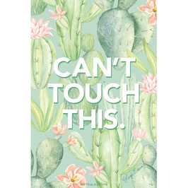 CAN`T TOUCH THIS.