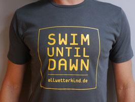 Herren T-Shirt SWIM UNTIL DAWN