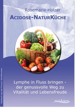 Acidose - Naturküche