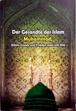 Muhammad der letzte Gesandte
