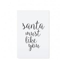 "Tafelgut, Karte ""Santa must like you"""
