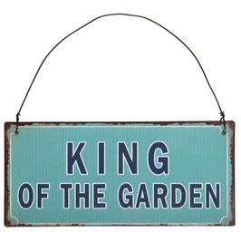 "Ib Laursen, Metallschild ""King of the garden"""