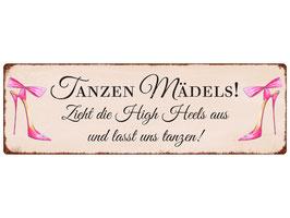Interluxe, Metallschild Tanzen Mädels!