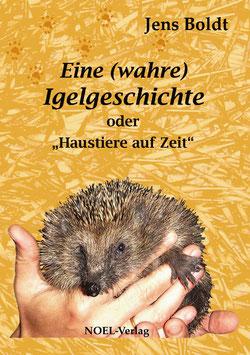 Boldt, J.: Eine wahre Igelgeschichte - ISBN: 978-3-942802-94-8 - Hardcover