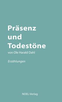 Dahl, O.: Präsenz und Todestöne