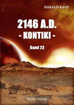 Kaup H.: 2146 A.D. - Kontiki - Band 23 - ISBN: 978-3-96753-023-0 - Taschenbuch