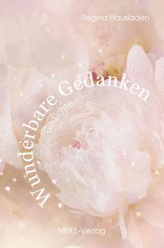 Hausladen, R.: Wunderbare Gedanken - ISBN: 978-3-95493-410-2 - Hardcover