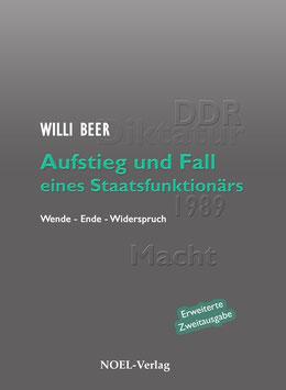 Beer, W.: Aufstieg und Fall eines Staatsfunktionärs - ISBN: 978-3-95493-236-8 - Hardcover