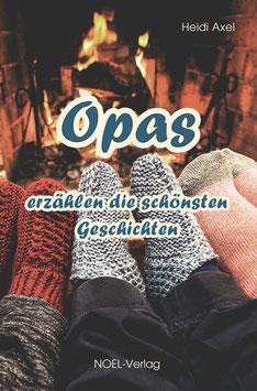 Axel, H.: Opas erzählen die schönsten Geschichten