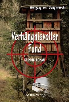 Dziegielewski, W.: Verhängnisvoller Fund - ISBN: 978-3-95493-271-9 - Taschenbuch