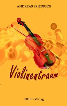 Friedrich, A.: Violinentraum - ISBN: 978-3-95493-306-8 - Hardcover