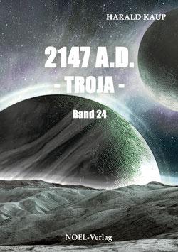Kaup, H.: 2147 A.D. - Troja - Band 24
