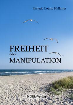 Hallama, E.: Freiheit oder Manipulation