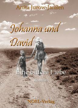 Jurow-Janßen, A.: Johanna und David - ISBN: 978-3-942802-75-8 - Taschenbuch
