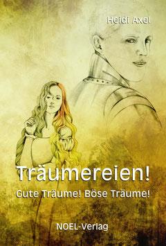 Axel, H.: Träumereien - Gute Träume! Böse Träume! - ISBN: 978-3-96753-020-9 - Hardcover