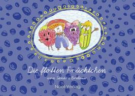 Brelauw, S.: Die flotten Früchtchen - Band 1 - ISBN: 978-3-95493-379-2 - Hardcover
