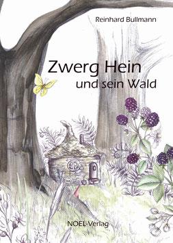 Bullmann, R.: Zwerg Hein und sein Wald - ISBN: 978-3-96753-027-8 - Hardcover