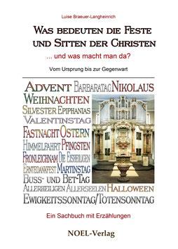 Braeuer, L.: Was bedeuten die Feste und Sitten der Christen - ISBN: 978-3-95493-127-9 - Hardcover