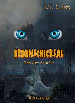 Coxx, J.: Erdenschicksal - Der Ritt der Seuche - ISBN: 978-3-95493-039-5 - Taschenbuch