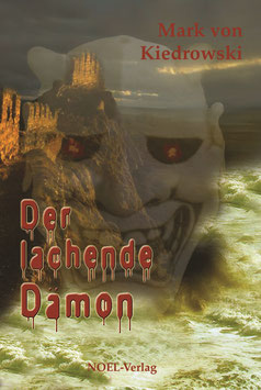 Kiedrowski, M.: Der lachende Dämon - ISBN: 978-3-940209-98-6 - Taschenbuch