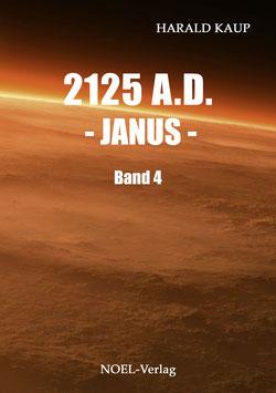 Kaup H.: 2125 A.D. - Janus -   Band 4