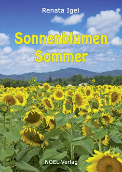Igel, R.: Sonnenblumen Sommer - ISBN: 978-3-95493-364-8 - Hardcover