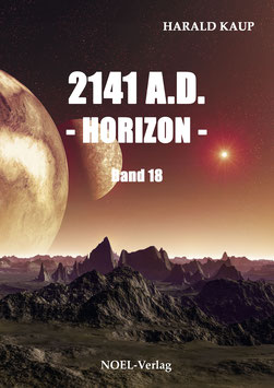 Kaup, H.: 2141 A.D. - Horizon - Band 18