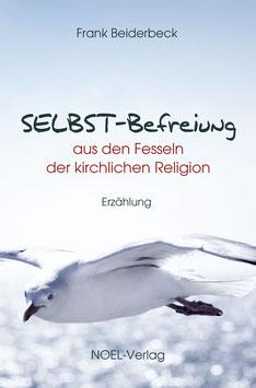 Beiderbeck, F.: SELBST-Befreiung
